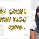 Cara Gokil Membuat Blog Ramai Pengunjung