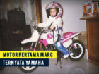 Weladalah! Motor Pertama Marc Marquez Ternyata Yamaha